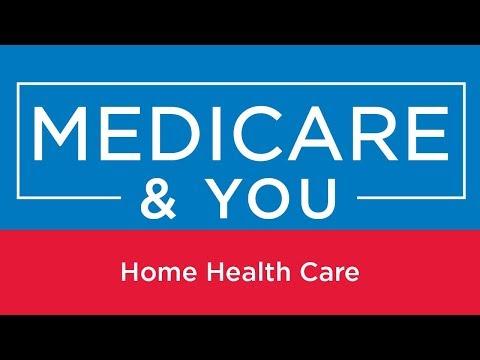 Medicare & You: Home Health Care