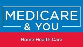 Medicare You Home Health Care