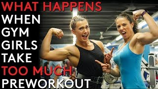 What happens when gym girls take too much preworkout? Anastasia Parikos & Connie Slyziut Workout