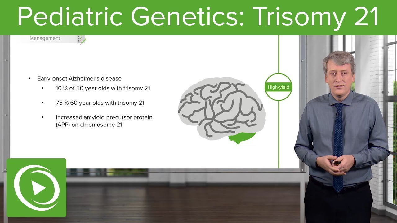 Trisomy 21 – Pediatric Genetics | Lecturio