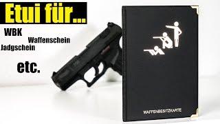 Etui für WBK, Jagdschein, Waffenschein, Waffenpass, Waffenbesitzkarte etc