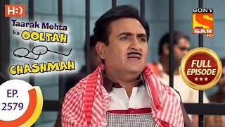 Taarak Mehta Ka Ooltah Chashmah - Ep 2579 - Full Episode - 18th October, 2018