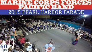 US Marine Corps Forces Pacific Band | 2015 Pearl Harbor Memorial Parade | 60fps