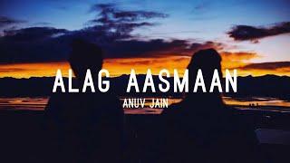 Gambar cover Anuv Jain - ALAG AASMAAN (Lyrics) | THE LOST SOUL