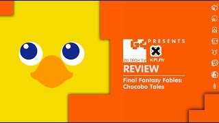 X-Play Classic - Final Fantasy Fables: Chocobo Tales Review