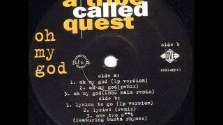 A Tribe Called Quest - Oh My God (Remix) (1994)