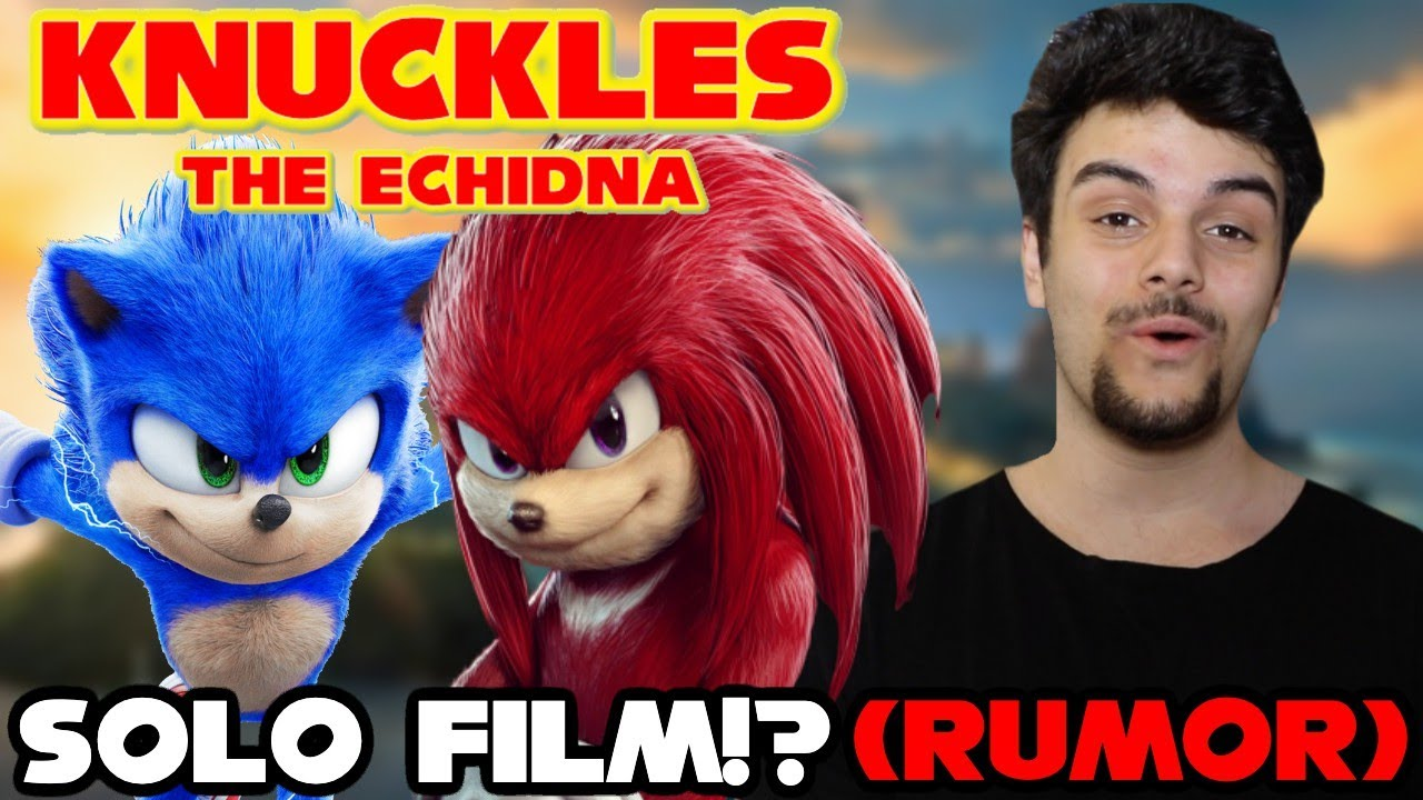 Knuckles The Echidna Solo Film Rumored After Sonic The Hedgehog Movie Sequel Youtube