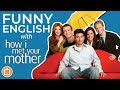 Funny English Lesson: How I Met Your Mother - the Bacon