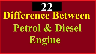 Difference Between Petrol and Diesel engine