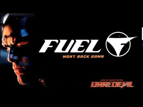 Fuel - Won't Back Down