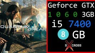 Quantum Break || GTX 1060 3GB || i5 7400 || 8 GB || 1080p | 60fps | Ultra