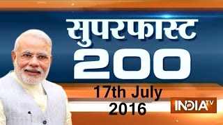 Superfast 200 | 17th July, 2016 ( Part 1 ) - India TV