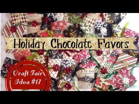 Craft Fair Idea #17:  Holiday Chocolate Favors 🎁