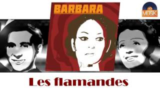 barbara - Les flamandes (HD) Officiel Seniors Musik