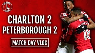 #CAFC | KARLAN IN THE LAST MINUTE!! | CHARLTON ATHLETIC 2-2 PETERBOROUGH LEAGUE ONE MATCH DAY VLOG