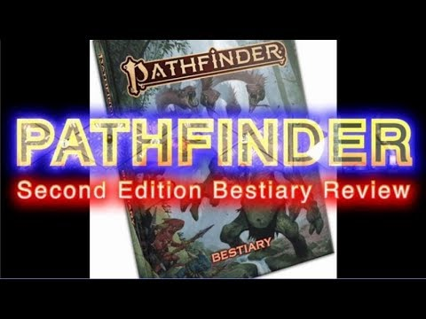 Pathfinder 2e Bestiary Review