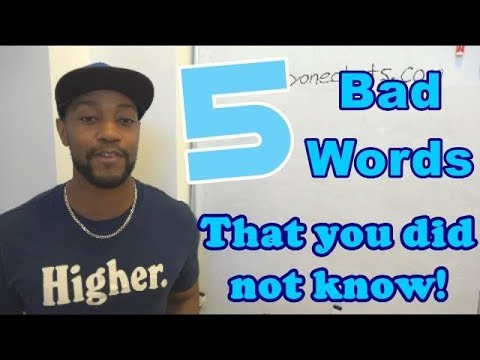5 bad words that you did not know