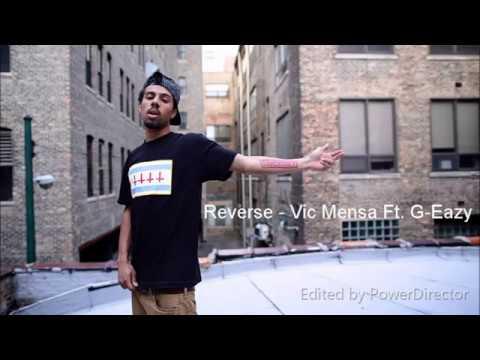 Vic Mensa - Reverse Feat. G-Eazy (Lyrics)