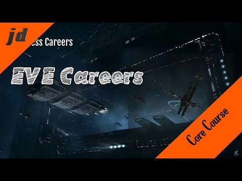 Core Course | Careers In EVE Online