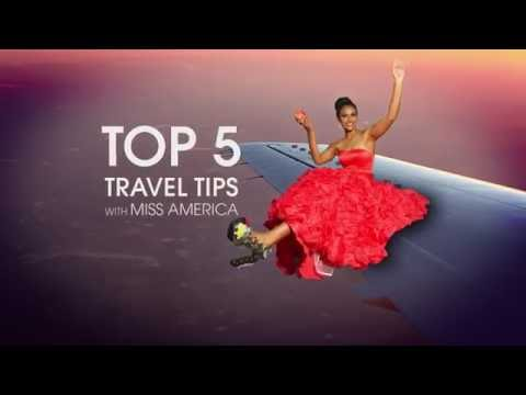 Miss America's Top 5 Travel Tips
