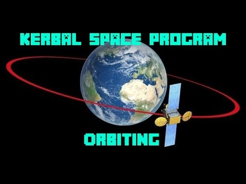 Kerbal Space Program Career #3 - Orbiting!