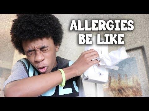 Allergies Be Like (skit)
