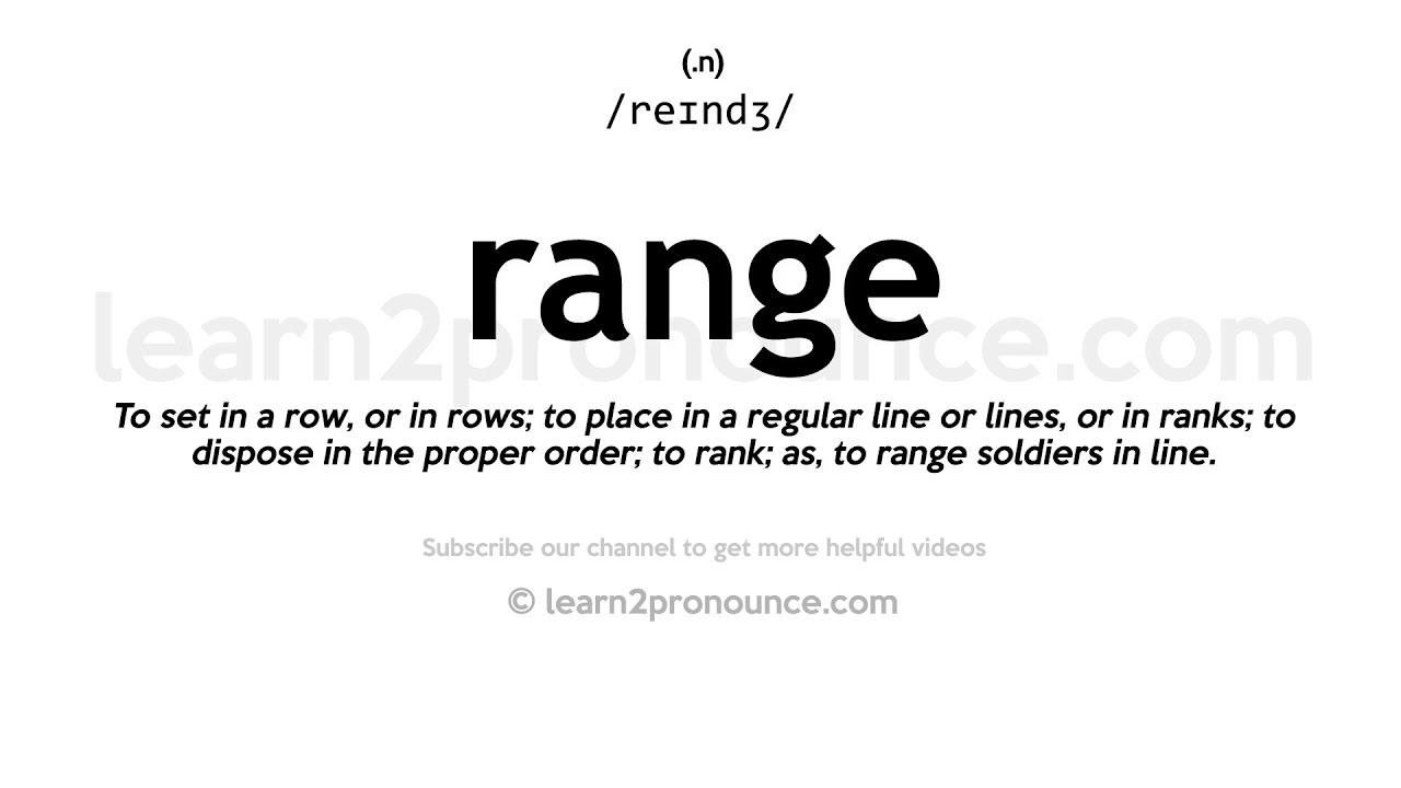 How to pronounce Range  English pronunciation