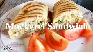 How To Make Mackerel Sandwich Recipe Very Simple Recipe !!| Chef Ricardo Cooking