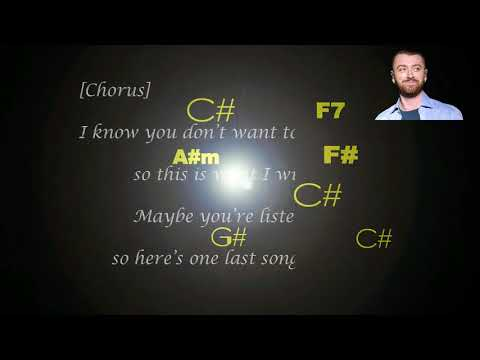 SAM SMITH -ONE LAST SONG LYRICS WITH CHORDS