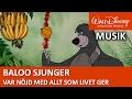 Baloo Sjunger: Var Nöjd Med Allt Som Livet Ger - Disneyklassiker Sverige
