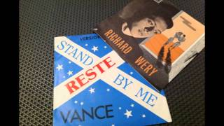 VANCE , reste ici ( Ben E. King stand by me )