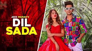 DIL SADA (full Aodio)  || JASSManak  ||New Panjabi song 2019
