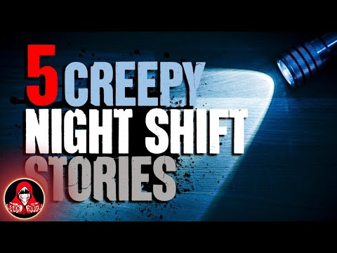 5 TRUE Night Shift Ghost Stories