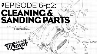 """Saturday's Wrench Ep.06-2: Honda Cb350 Build - Operation """"shine The $&!* Out Of Some $&!*"""" Begins"""