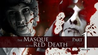 The Masque of the Red Death (2007 short film) - Part 1 of 2