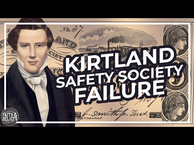 Joseph Smith and the FAILURE of the Kirtland Safety Society!