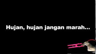 Download LIRIK EFEK RUMAH KACA - HUJAN JANGAN MARAH #KAMARGELAP
