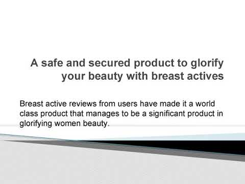 Breast Actives- Read Breast Enlargement Cream review