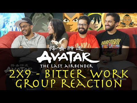 Avatar: The Last Airbender - 2x9 Bitter Work - Group Reaction