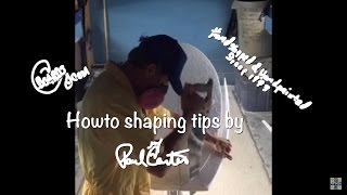 Learn how to shape surfboards shaping tips Paul Carter 1/3