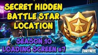 Secret Hidden Battle Star Location - Fortnite Season 10 Loading Screen #7
