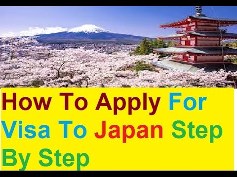 How To Apply For Visa To Japan