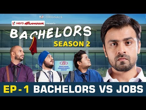 TVF Bachelors | S02E01 - Bachelors vs Jobs