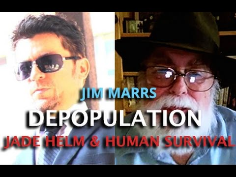 DARK JOURNALIST - JIM MARRS - DEPOPULATION JADE HELM GMO & GEOENGINEERING