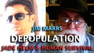 JIM MARRS - DEPOPULATION JADE HELM GMO & GEOENGINEERING - DARK JOURNALIST