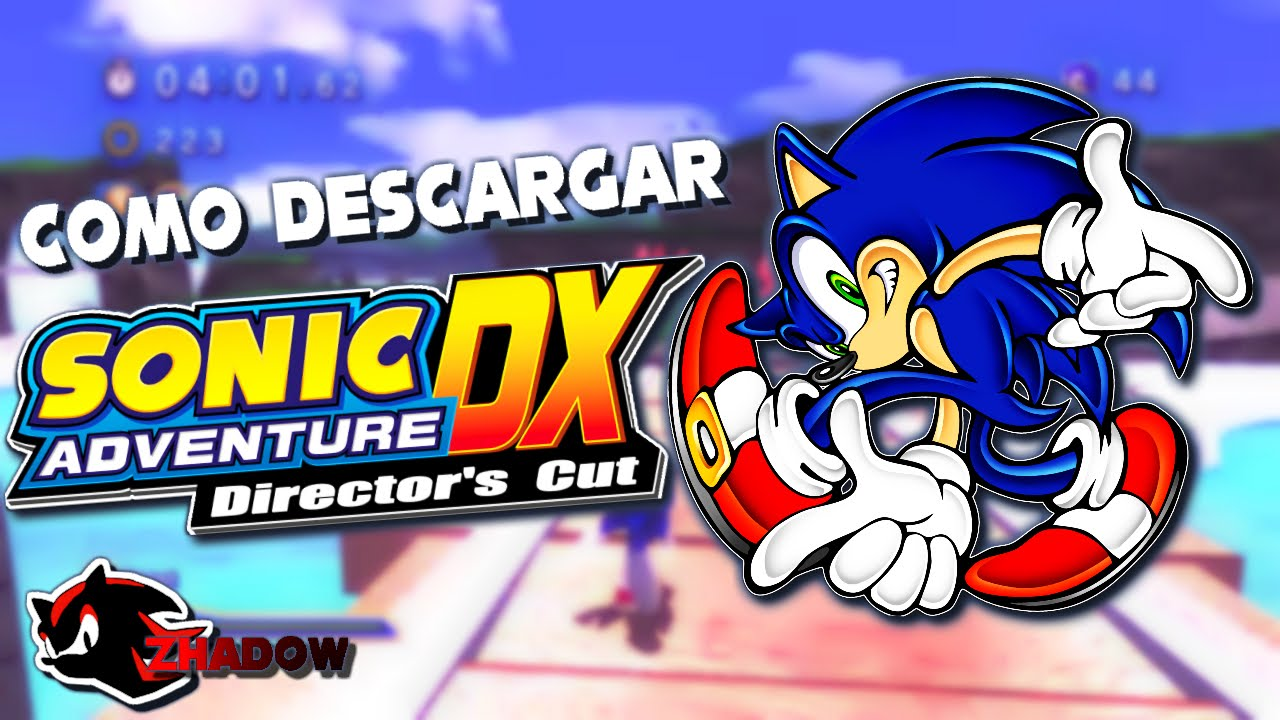 Sonic adventure dx pc full version download youtube.