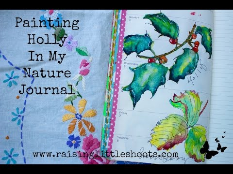 Painting Holly in my Nature Journal