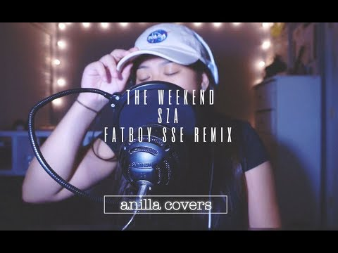 The Weekend - SZA / Fatboy SSE Remix (Anilla Covers)