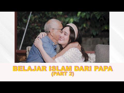 BELAJAR ISLAM DARI PAPA | PART 2