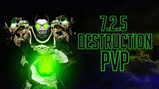 7.2.5 Legion Destruction Warlock PvP [Exinz]